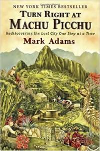 Good road trip books Turn Right at Machu Picchu